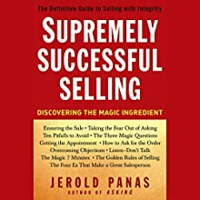 Supremely Successful Selling: Discovering the Magic Ingredient Audiobook by Jerold Panas Narrated by Brett Barry