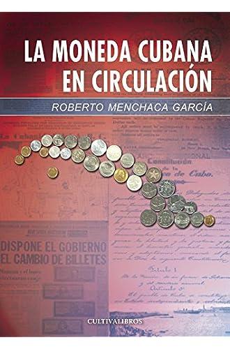 La Moneda Cubana En Circulación