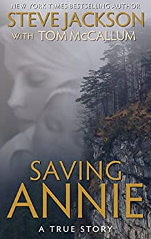 Saving Annie (English Edition) por [Jackson, Steve, McCallum, Tom]