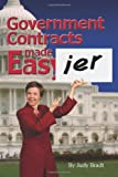Government Contracts Made Easier, Judy Bradt, 1456459899