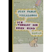 Ich verkauf dir einen Hund (German Edition)