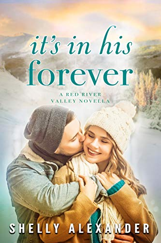 It's In His Forever (A Red River Valley Novel Book 5)