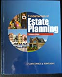 Fundamentals of Estate Planning, Thirteenth Edition, Fontaine, Constance J., 1582930589
