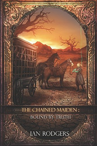 Download The Chained Maiden: Bound by Truth PDF