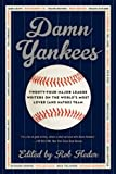 Damn Yankees, Rob Fleder, 0062059637