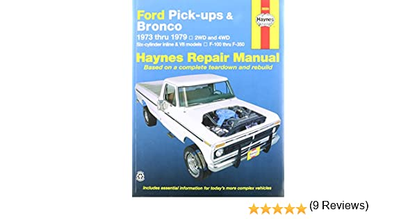 Amazon haynes ford pick ups and bronco 73 79 manual amazon haynes ford pick ups and bronco 73 79 manual 0038345007880 books fandeluxe Choice Image