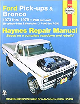 Amazon haynes ford pick ups and bronco 73 79 manual amazon haynes ford pick ups and bronco 73 79 manual 0038345007880 books fandeluxe