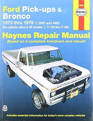 amazon com haynes ford pick ups and bronco 73 79 manual rh amazon com Ford Van Repair Manual Online DIY Ford Repair Manuals