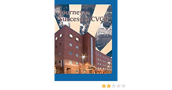 Journey to Success at CVCC: CATAWBA VALLEY COMMUNITY COLLEGE ...