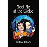 Meet Me at the Globe : A Novel for Young People