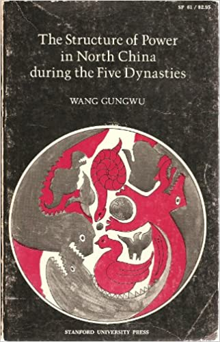 The Structure of Power in North China During the Five Dynasties