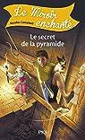 6. Le miroir enchanté : Le secret de la pyramide par Campbell