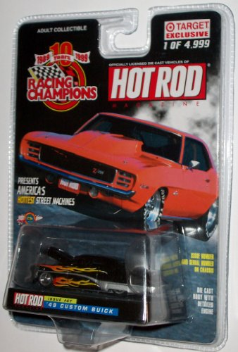 - Racing Champions Target Exclusive 1 of 4,999 Presents America's Hottest Street Machines Drag Racing Series Hot Rod Magazine Issue #6T '49 Custom Buick 1:64 Scale Die Cast Body with Detailed Engine