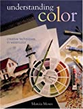 Understanding Color, Marcia Moses, 1402725744
