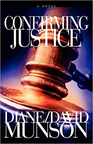 Amazon Fr Confirming Justice Diane And David Munson Livres