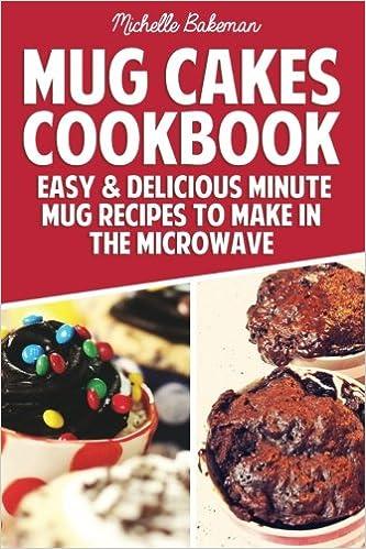 Delicious To Cakes Mug Make Recipes Minute CookbookEasyamp; In Jl1TKFc