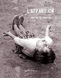 L'Apparition par Perrine Le Querrec