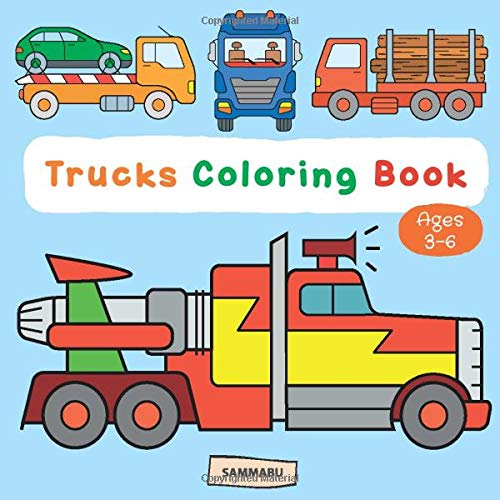 - Trucks Coloring Book: Truck And Heavy-Duty Vehicle Coloring Pages For Kids  Ages 3-6: Edition, Sammabu: 9781082848421: Amazon.com: Books