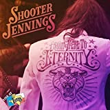 Shooter Jennings - From here to Eternity