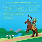 img - for United States of LEGO : A Brick Tour of America book / textbook / text book
