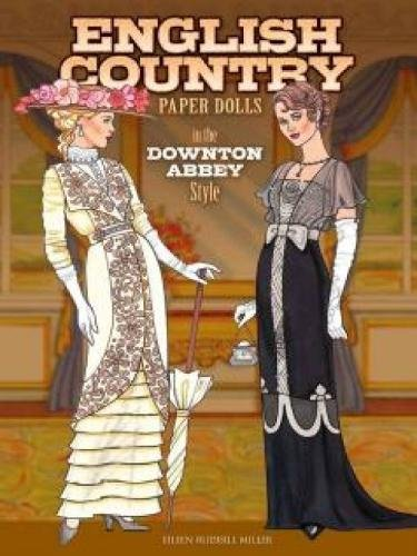 English Country Paper Dolls: in the Downton Abbey Style (Dover Paper -
