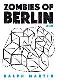 Zombies of Berlin: On city-status anxiety in the age of real-estate (Kindle Single) (60pages)