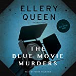 The Blue Movie Murders: Mike McCall, Book 3   Ellery Queen