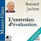 L'entretien d'évaluation (Master Class) | Bernard Jaubert