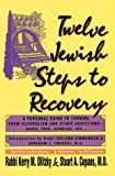 img - for Twelve Jewish Steps to Recovery: A Personal Guide to Turning from Alcoholism and Other Addictions (Twelve Step Recovery) by Stuart Copans (1991-01-01) book / textbook / text book