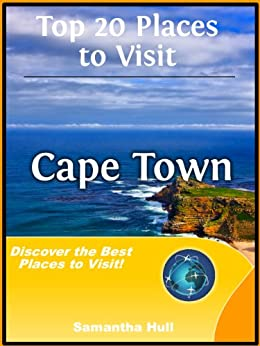 Top 20 Places to Visit in Cape Town, South Africa Travel Guide