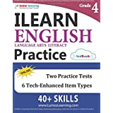 ILEARN Test Prep: Grade 4 English Language Arts Literacy (ELA) Practice Workbook and Full-length Online Assessments: Indiana Learning Evaluation Assessment Readiness Network Study Guide