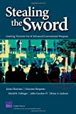 Stealing the Sword, James Bonomo and Brian A. Jackson, 0833039652