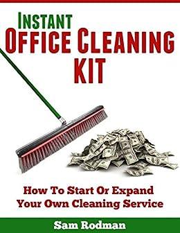 Amazon instant office cleaning kit ebook sam rodman kindle store instant office cleaning kit by rodman sam fandeluxe Images