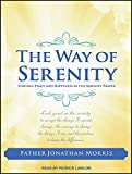 img - for The Way of Serenity: Finding Peace and Happiness in the Serenity Prayer book / textbook / text book
