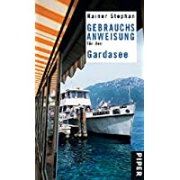 Gebrauchsanweisung für den Gardasee