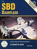SBD Dauntless in Detail & Scale - D & S Vol. 48