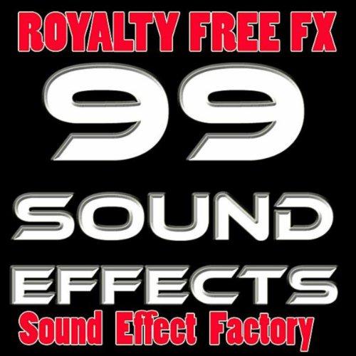 99 sound effects royalty free by movie sound design