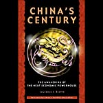 China's Century: The Awakening of the Next Economic Powerhouse | Laurence J. Brahm