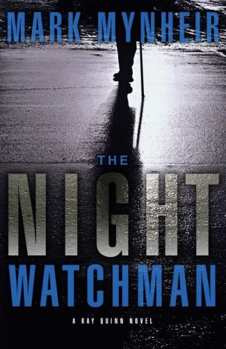 The Night Watchman (A Ray Quinn Mystery) cover