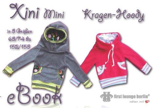 Xini Mini Nähanleitung mit Schnittmuster auf CD für Kinder Kapuzen ...