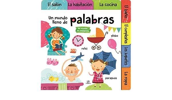 Un Mundo Lleno de Palabras: Equipo Editorial: 9788466238212: Amazon.com: Books