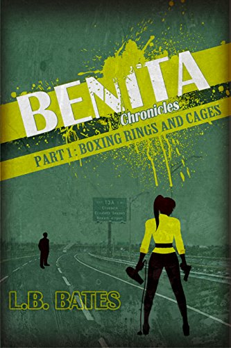 Search : Boxing Rings and Cages: Benita Chronicles, Part 1