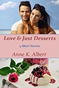 Love & Just Desserts by [Albert, Anne K.]