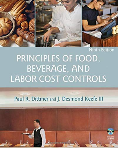 Principles of Food, Beverage, and Labor Cost Controls, 9th Edition (Best Food Service Jobs)