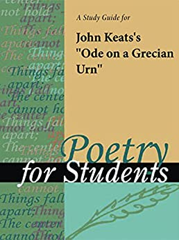 a review of john keats novel ode to a grecian urn One of the most obvious instances of allusion to keats's ode on a grecian urn in faulkner's writing involves a rendition of a scene of instruction it takes ( teachers who wish to review the terminology and methods of reader-response criticism and pedagogy might begin with the classroom-focused work of patrocinio p.
