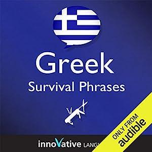 Learn Greek - Survival Phrases Greek, Volume 1: Lessons 1-30 Hörbuch