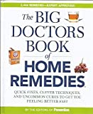 img - for The Big Doctors Book of Home Remedies by Editors of Prevention (2009-08-01) book / textbook / text book