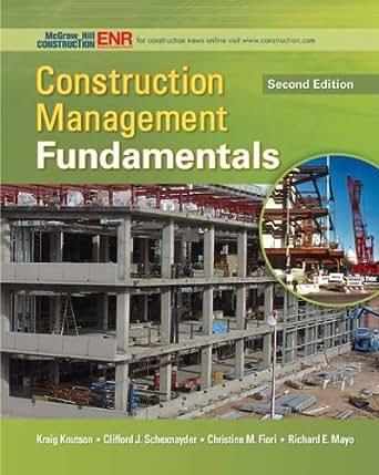 Construction Management Fundamentals (McGraw-Hill Series