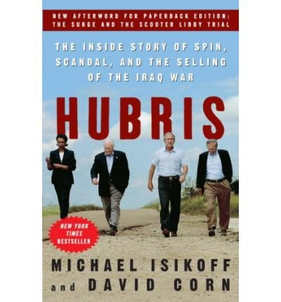 Hubris the Inside Story of Spin, Scandal & the Selling of the Iraq War (Paperback) - Common