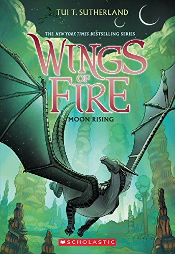 Moon Rising (Wings of Fire, Book 6) (Wings Of Vi Game)